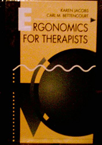 Ergonomics for Therapists 2nd 1995 9780750695305 Front Cover