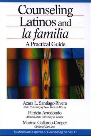 Counseling Latinos and la Familia A Practical Guide  2002 edition cover