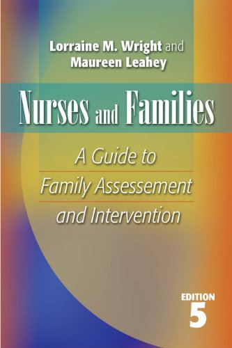 Nurses and Families A Guide to Family Assessment and Intervention 5th 2009 (Revised) edition cover