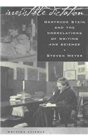 Irresistible Dictation Gertrude Stein and the Correlations of Writing and Science  2001 edition cover