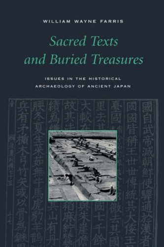 Sacred Texts and Buried Treasures Issues on the Historical Archaeology of Ancient Japan  1998 edition cover
