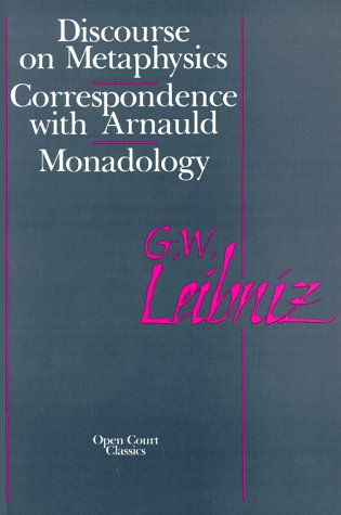 Discourse on Metaphysics Correspondence with Arnauld - Monadology 2nd (Reprint) edition cover