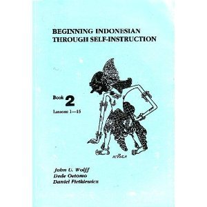 Beginning Indonesian Through Self-Instruction, Lessons 1-15  3rd 1992 (Revised) 9780877275305 Front Cover
