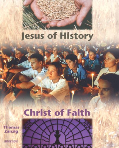 Jesus of History, Christ of Faith 3rd 1999 (Revised) 9780884895305 Front Cover