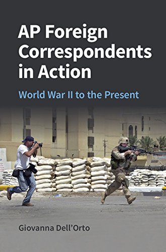 AP Foreign Correspondents in Action World War II to the Present  2015 9781107519305 Front Cover