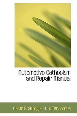 Automotive Cathecism and Repair Manual  2009 edition cover