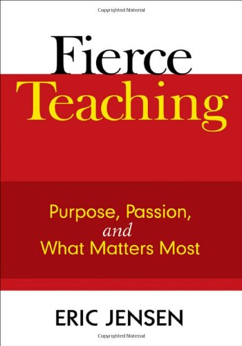 Fierce Teaching Purpose, Passion, and What Matters Most  2009 edition cover