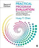 Practical Program Evaluation Theory-Driven Evaluation and the Integrated Evaluation Perspective 2nd 2015 9781412992305 Front Cover