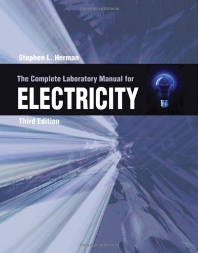 Complete Lab Manual for Electricity  3rd 2009 edition cover
