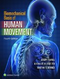 Biomechanical Basis of Human Movement  4th 2015 (Revised) edition cover