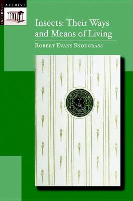 Insects Their Way and Means of Living N/A 9781557095305 Front Cover