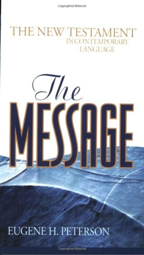 Message New Testament The New Testament in Contemporary Language  2003 edition cover