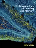 The Neurobiology of Learning and Memory: 1st 2013 9781605352305 Front Cover