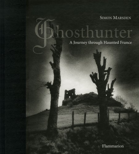 Ghosthunter A Journey Through Haunted France  2006 9782080305305 Front Cover