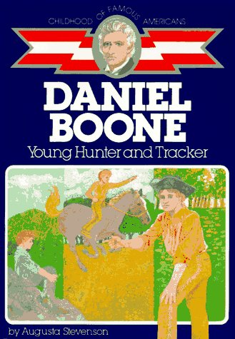 Daniel Boone Young Hunter and Tracker  1961 (Reprint) 9780020418306 Front Cover