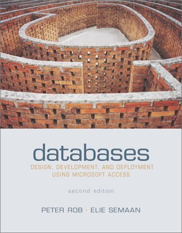 Databases Design, Development, and Deployment Using Microsoft Access 2nd 2004 edition cover