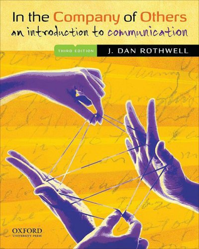 In the Company of Others An Introduction to Communication 3rd 2009 edition cover