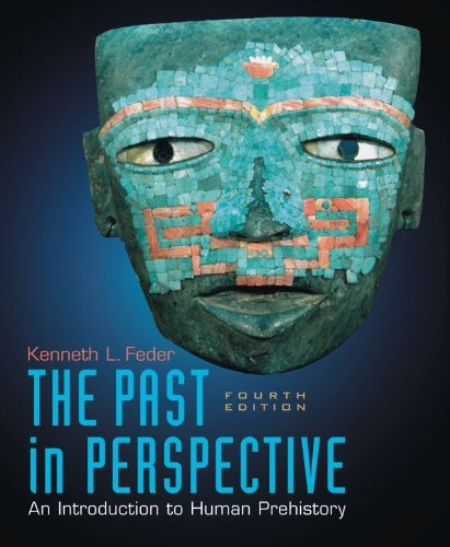 Past in Perspective An Introduction to Human Prehistory 4th 2009 9780195394306 Front Cover