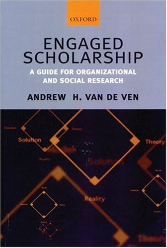 Engaged Scholarship A Guide for Organizational and Social Research  2007 edition cover