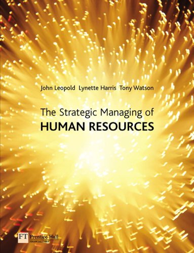 Strategic Managing of Human Resources   2005 9780273674306 Front Cover