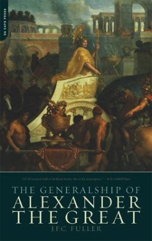 Generalship of Alexander the Great   2004 9780306813306 Front Cover