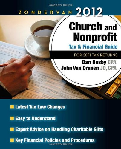 Zondervan 2012 Church and Nonprofit Tax and Financial Guide For 2012 Tax Returns N/A 9780310492306 Front Cover