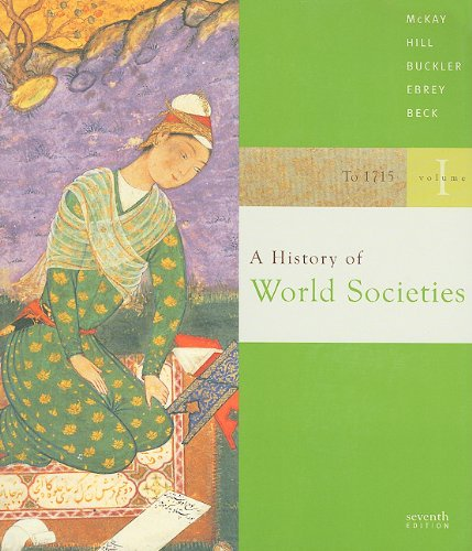 A History of World Societies: To 1715 7th 2006 9780312683306 Front Cover