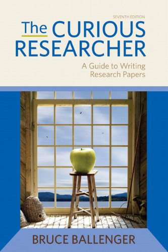 Curious Researcher A Guide to Writing Research Papers 7th 2012 edition cover