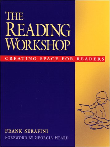 Reading Workshop Creating Space for Readers  2001 edition cover