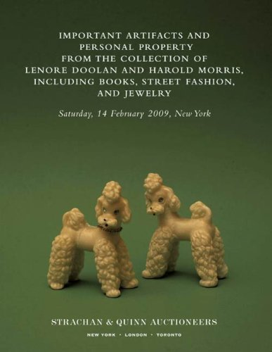 Important Artifacts and Personal Property from the Collection of Lenore Doolan and Harold Morris, Including Books, Street Fashion, and Jewelry   2009 edition cover