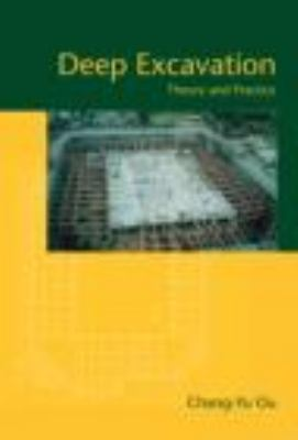 Deep Excavation Theory and Practice  2006 edition cover