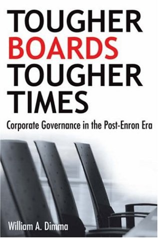Tougher Boards for Tougher Times Corporate Governance in the Post-Enron Era  2006 9780470837306 Front Cover