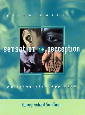 Sensation and Perception An Integrated Approach 5th 2001 (Revised) edition cover
