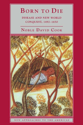 Born to Die Disease and New World Conquest, 1492-1650  1998 edition cover