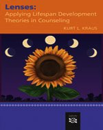Lenses Applying Lifespan Development Theories in Counseling  2009 edition cover
