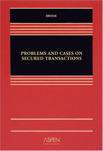 Problems and Cases on Secured Transactions   2008 edition cover