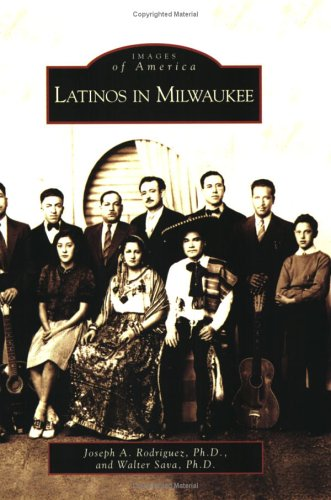 Latinos in Milwaukee   2006 9780738540306 Front Cover
