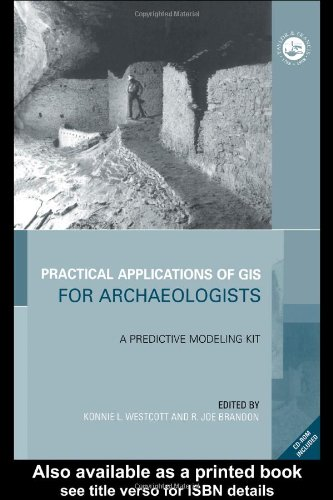 Practical Applications of GIS for Archaelogists A Predictive Modeling Kit  2000 edition cover