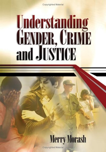 Understanding Gender, Crime, and Justice   2006 edition cover