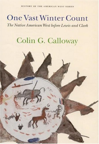One Vast Winter Count The Native American West Before Lewis and Clark  2003 edition cover