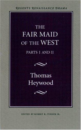 Fair Maid of the West  N/A edition cover