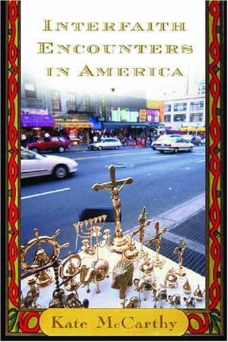 Interfaith Encounters in America   2007 edition cover