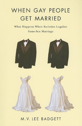 When Gay People Get Married What Happens When Societies Legalize Same-Sex Marriage  2010 edition cover