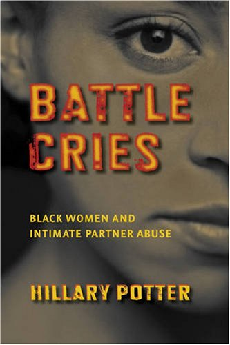 Battle Cries Black Women and Intimate Partner Abuse  2008 edition cover