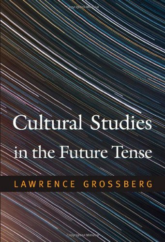 Cultural Studies in the Future Tense   2010 edition cover