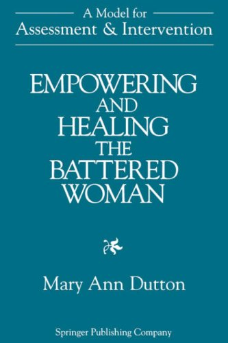 Empowering and Healing the Battered Woman A Model for Assessment and Intervention  1992 edition cover