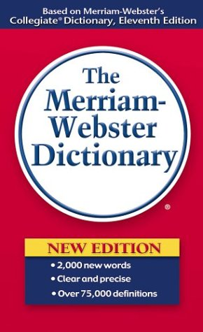 Merriam-Webster Dictionary  11th 2004 (Revised) 9780877799306 Front Cover