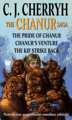Chanur Saga The Pride of Chanur; Chanur's Venture; The Kif Strike Back  2000 edition cover