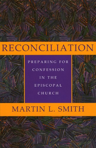 Reconciliation Preparing for Confession in the Episcopal Church N/A edition cover