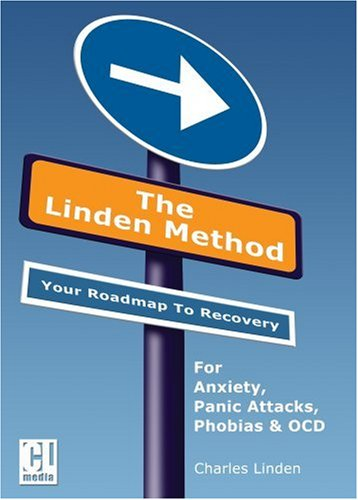 Linden Method The Anxiety and Panic Attacks Elimination Solution N/A 9780954980306 Front Cover